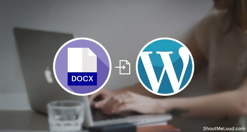 Import Content From Docx To WordPress