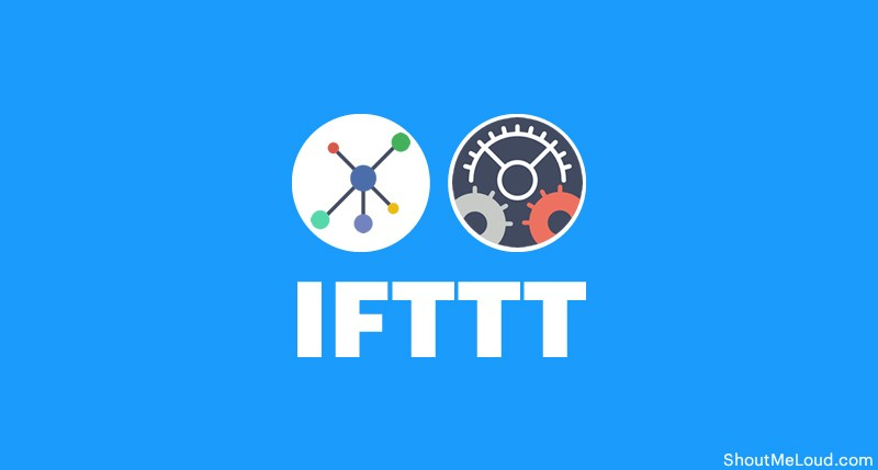 IFTTT to Automate Social Media Activities