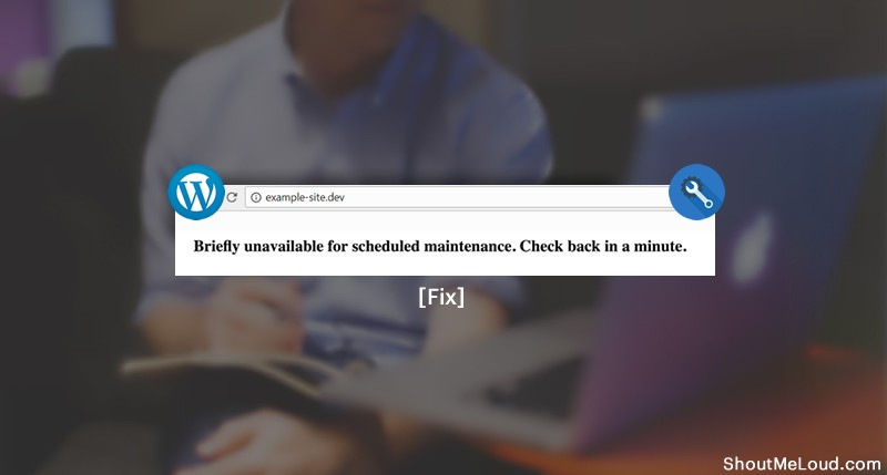 Fix briefly unavailable for scheduled maintenance in WordPress